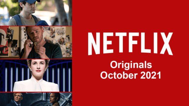 netflix originals october 2021