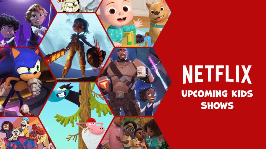 upcoming netflix kids animation shows
