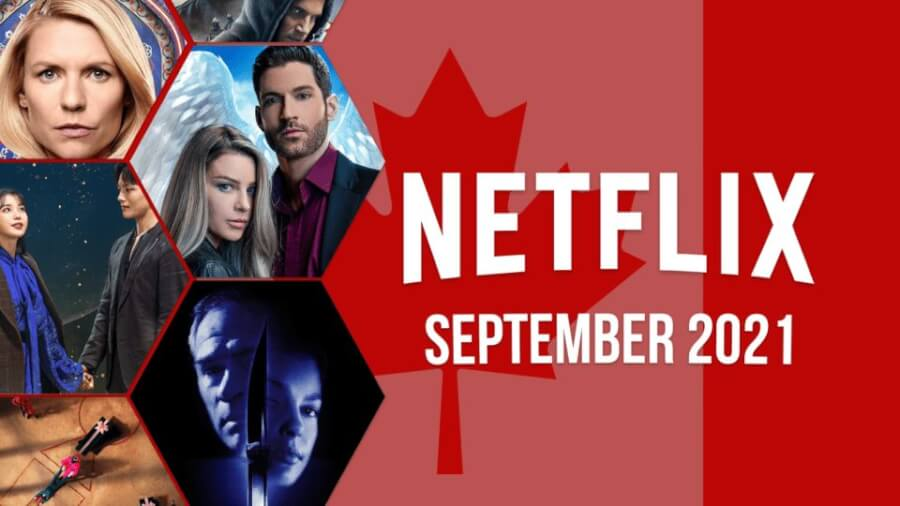 whats coming to netflix canada in september 2021