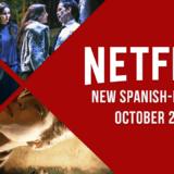 New Spanish-Language Originals on Netflix in October 2021 Article Photo Teaser
