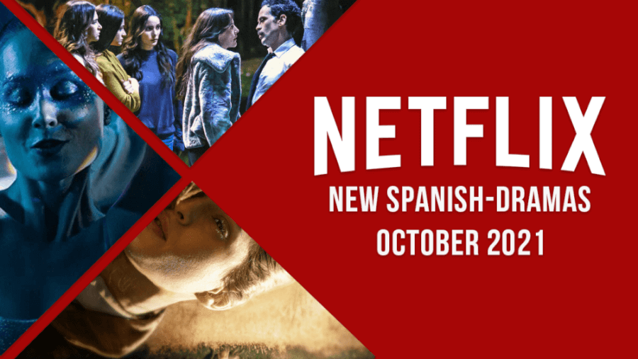 New Spanish Language Originals On Netflix In October 2021
