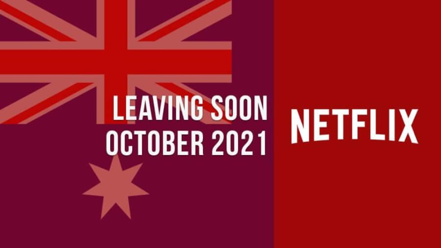 Títulos que abandonan Netflix Australia, octubre de 2021