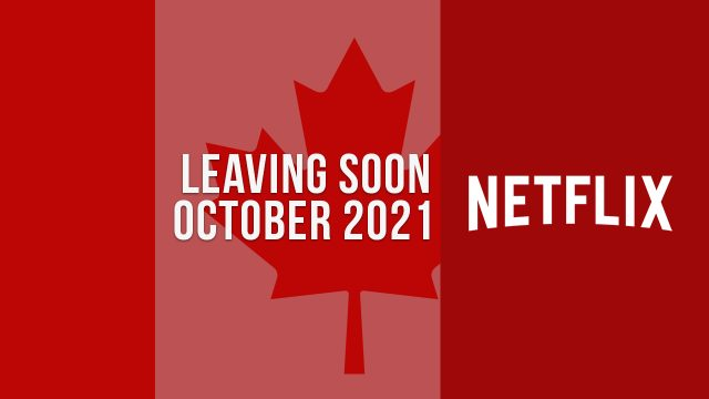 Movies & TV Shows Leaving Netflix Canada in October 2021 Article Teaser Photo