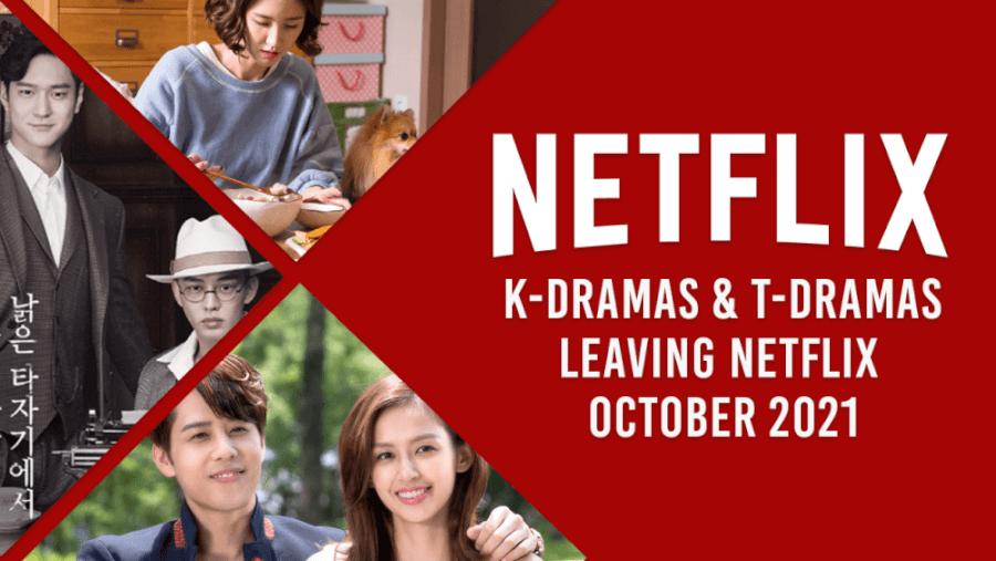 k dramas and t dramas leaving netflix in october 2021