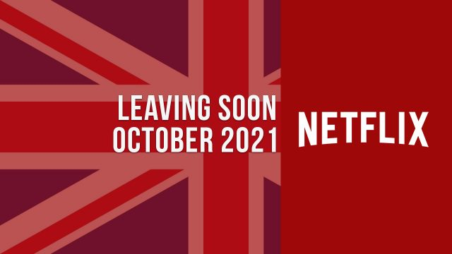 Movies & TV Shows Leaving Netflix UK in October 2021 Article Teaser Photo