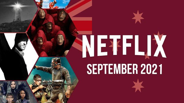 What's Coming to Netflix Australia in September 2021 Article Teaser Photo