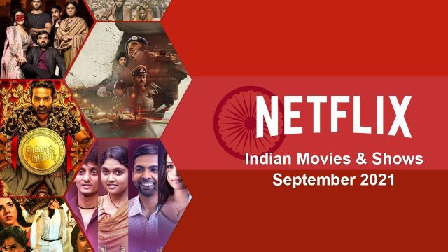 New Indian Titles On Netflix September 29th 2021