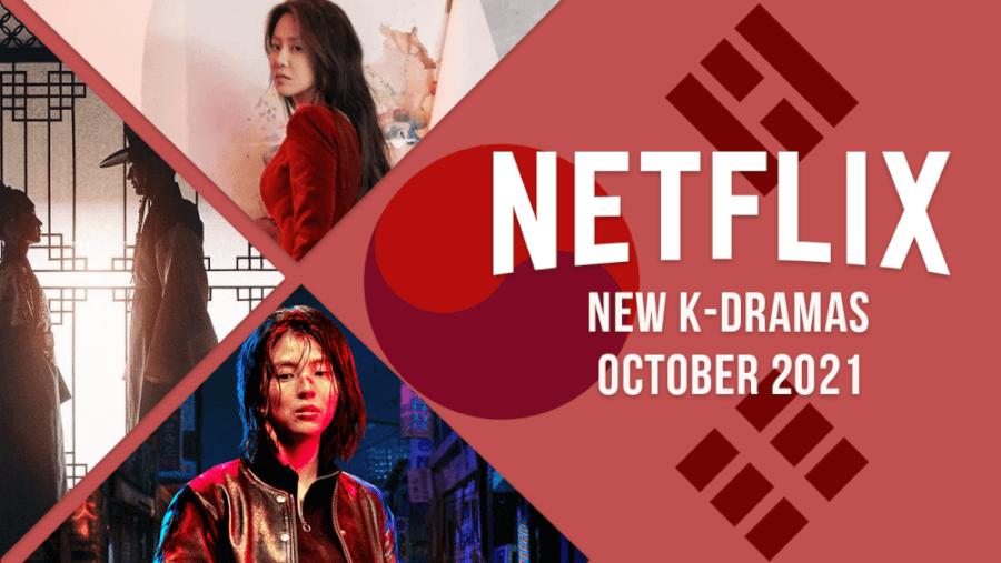 new k dramas on netflix in october 2021
