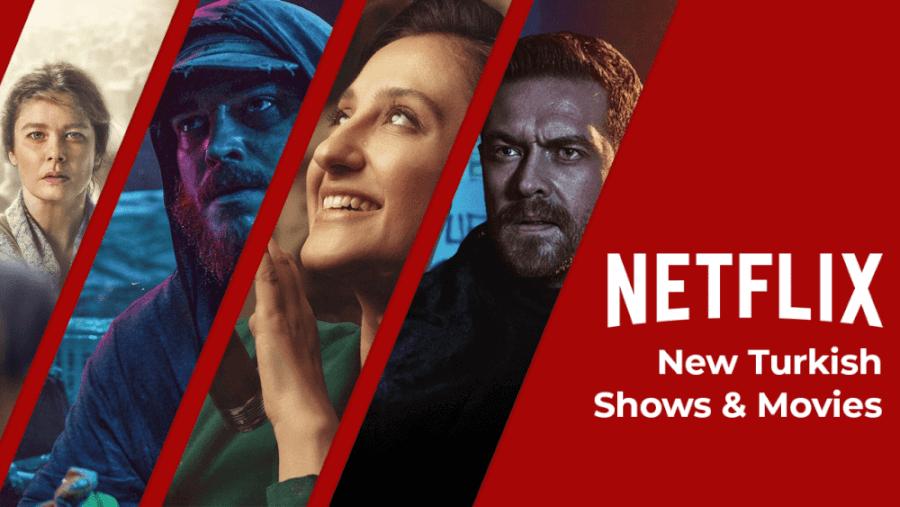 New Turkish Movies Shows Netflix 2021