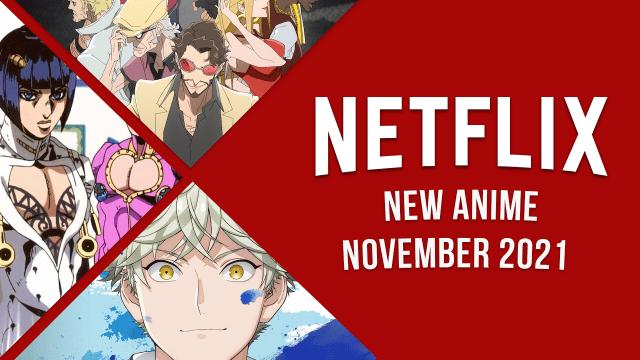 New Anime on Netflix in November 2021 Article Teaser Photo