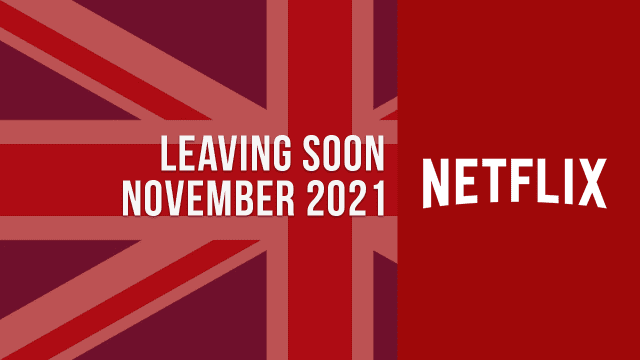 Movies & TV Shows Leaving Netflix UK in November 2021 Article Teaser Photo