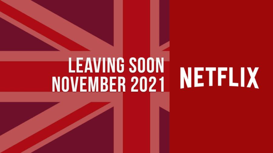 Titles Leaving Netflix Uk November 2021