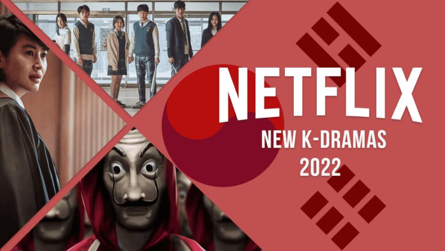 K Dramas Coming To Netflix In 2022