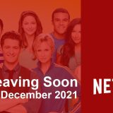 What's Leaving Netflix in December 2021 Article Photo Teaser