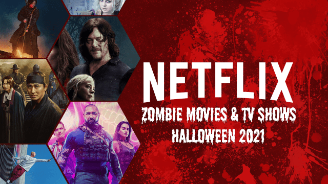 Zombie Movies & TV Shows on Netflix: Halloween 2021 Article Teaser Photo