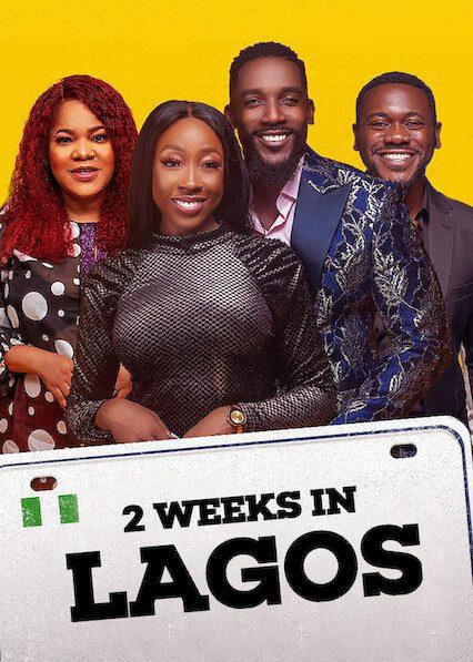 2 Weeks in Lagos on Netflix