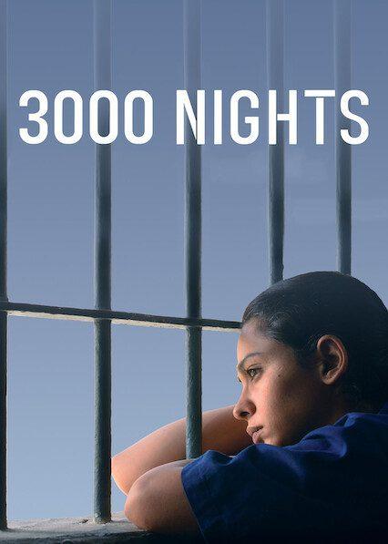 3000 Nights on Netflix