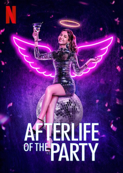 Afterlife of the Party on Netflix