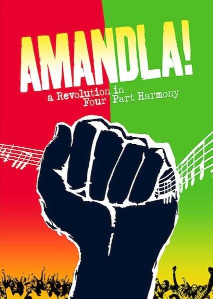 Amandla! A Revolution in Four Part Harmony on Netflix