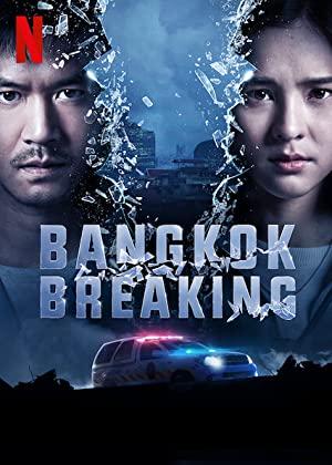 Bangkok Breaking on Netflix