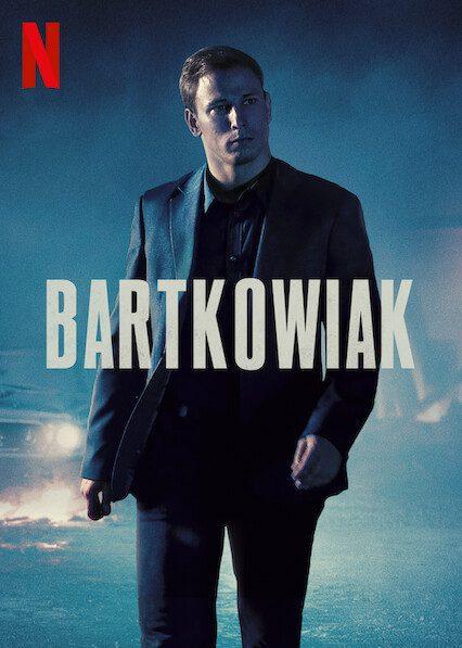 Bartkowiak on Netflix