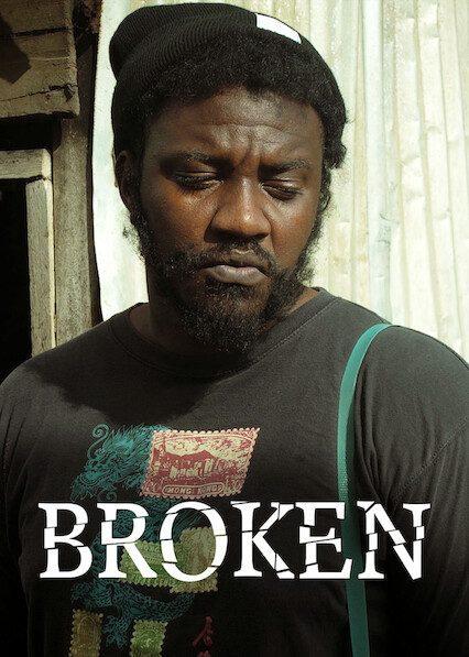 Broken on Netflix