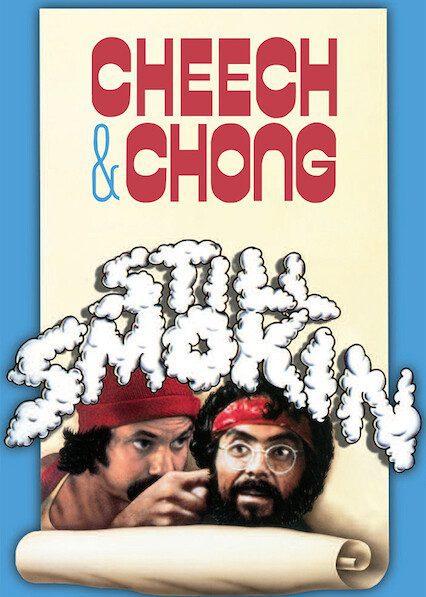 Cheech & Chong's Still Smokin on Netflix