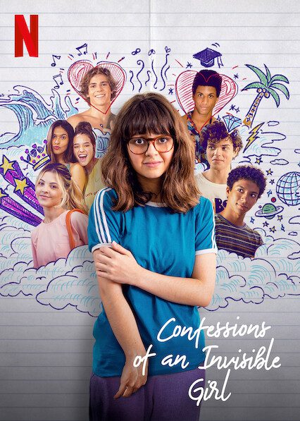 Confessions of an Invisible Girl on Netflix