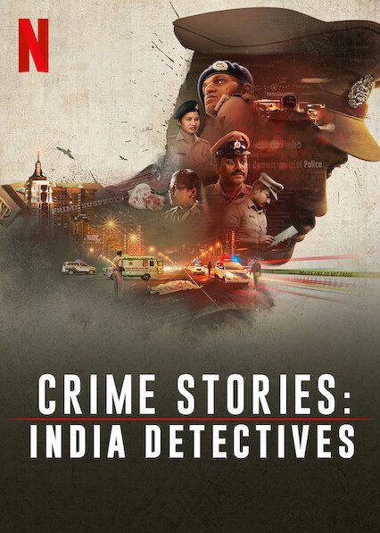 Crime Stories: India Detectives on Netflix
