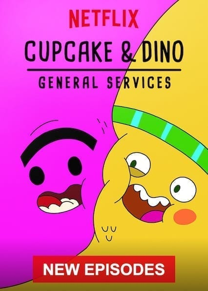 Cupcake & Dino - General Services on Netflix