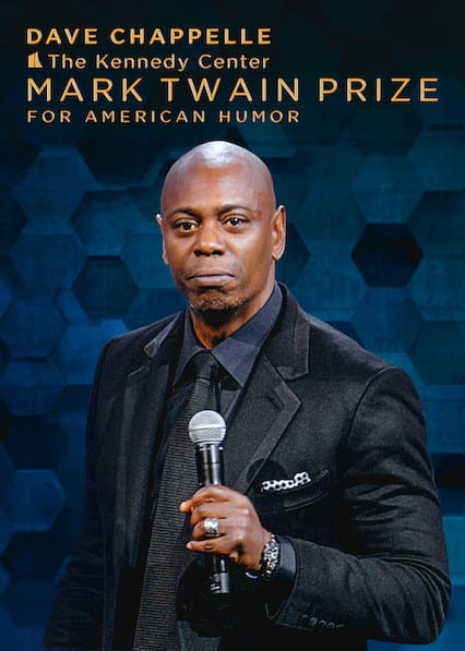 Dave Chappelle: The Kennedy Center Mark Twain Prize for American Humor on Netflix