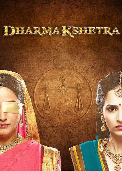 Dharmakshetra on Netflix