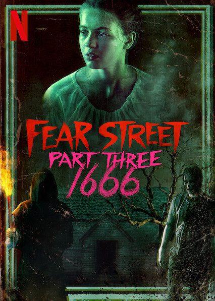 Fear Street Part 3: 1666 on Netflix