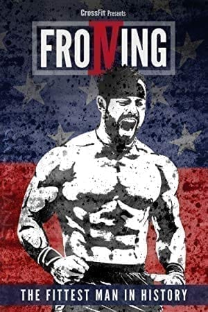 Froning: The Fittest Man in History  on Netflix