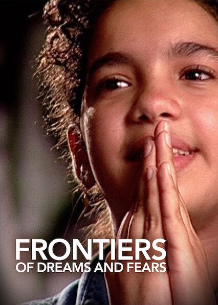 Frontiers of Dreams and Fearson Netflix