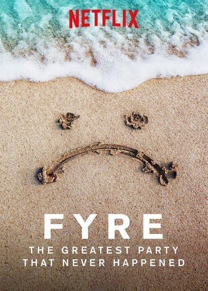 FYRE: The Greatest Party That Never Happenedon Netflix