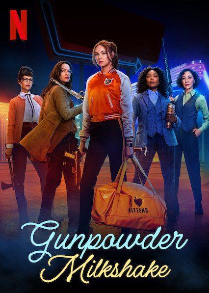 Gunpowder Milkshake on Netflix