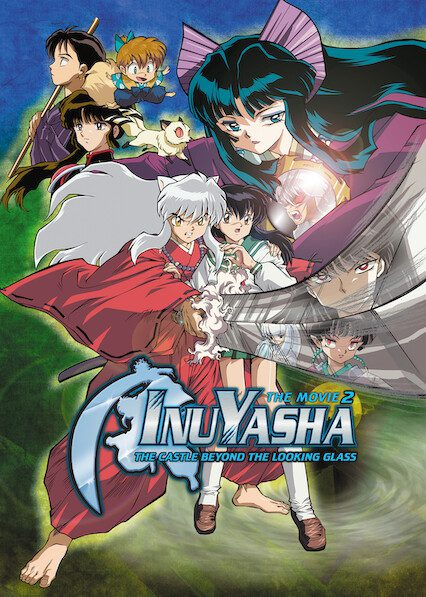 InuYasha the Movie 2: The Castle Beyond the Looking Glass on Netflix