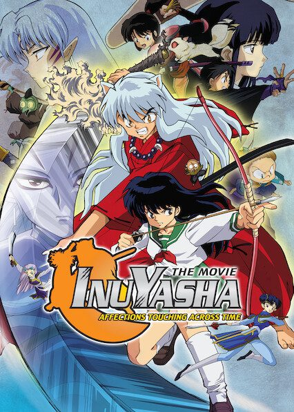 InuYasha the Movie: Affections Touching Across Time on Netflix