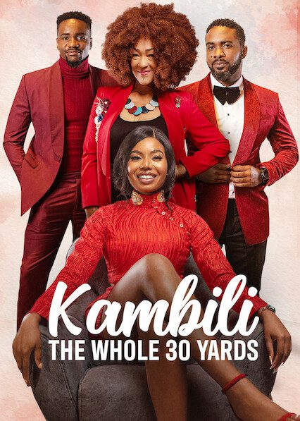 Kambili: The Whole 30 Yards on Netflix