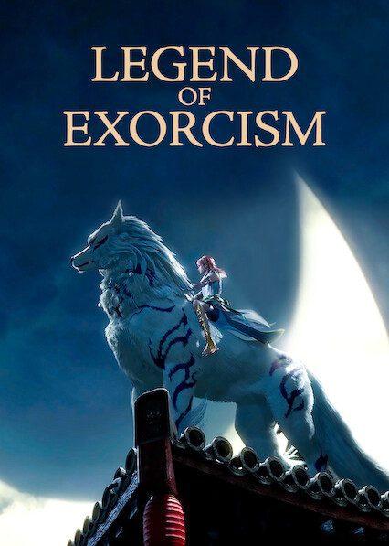 Legend of Exorcism on Netflix