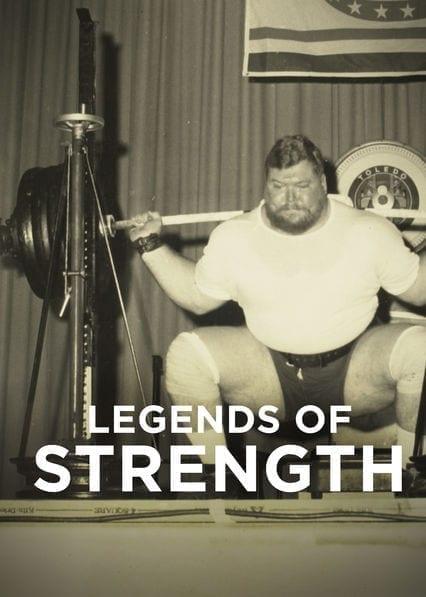 Legends of Strength on Netflix