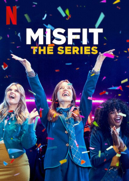 Misfit: The Series on Netflix