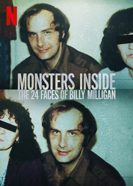 Monsters Inside: The 24 Faces of Billy Milligan on Netflix
