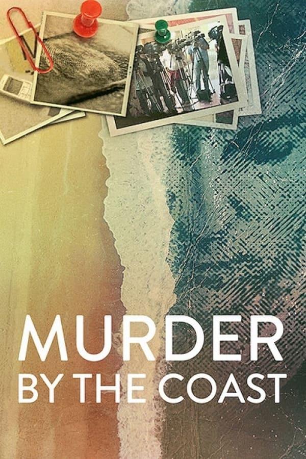 Murder by the Coast on Netflix