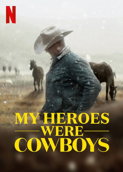 My Heroes Were Cowboys on Netflix