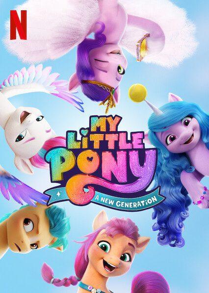 My Little Pony: A New Generation on Netflix
