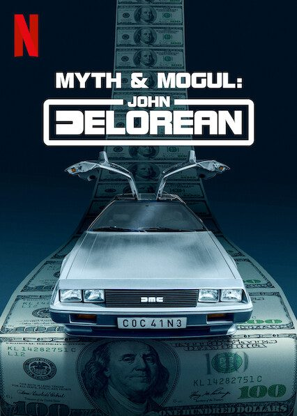 Myth & Mogul: John DeLorean on Netflix
