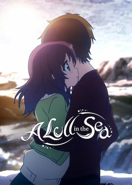 Nagi-Asu: A Lull in the Sea on Netflix