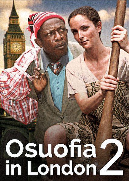 Osuofia in London II on Netflix